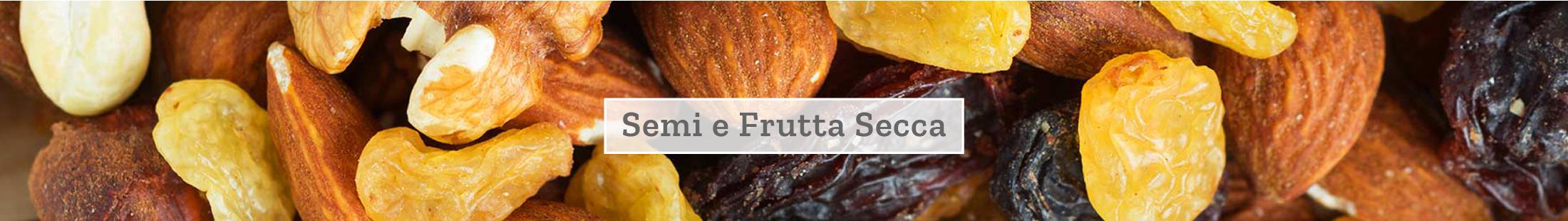 Semi e frutta secca